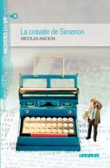 Nicolas Ancion, Georges Simenon, Liège, roman, littérature, mondesenvf,
