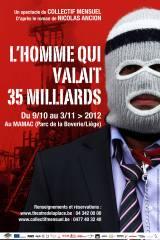 Homme qui valait 35 milliards, Lakshmi Mittal, Arcelor Mittal, Liège, théâtre, nicolas ancion